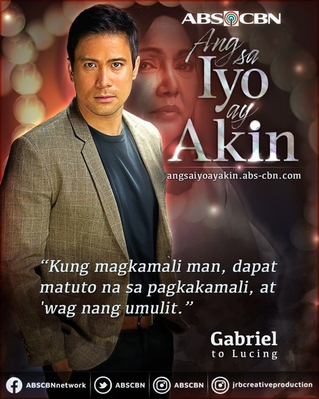 Gabriel's assertive, forceful sfatements that created a lasting impact on Ang Sa Iyo Ay Akin