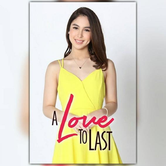 Julia Barretto as Chloe in A Love To Last (2017)