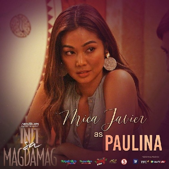 Mica Javier as Paulina in Init sa Magdamag