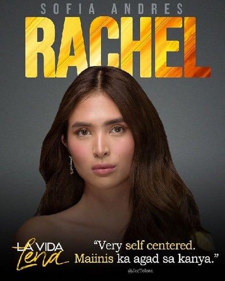 Sofia Andres bilang RACHEL sa La Vida Lena