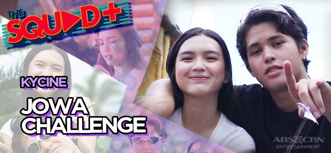 WATCH: Jowa Challenge with Kyle and Francine   The Squad+