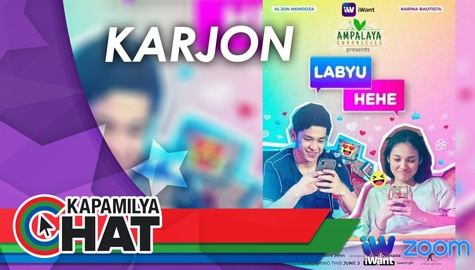 "Kapamilya Chat with KarJon for iWant Ampalaya Chronicles presents ""Labyu Hehe"""