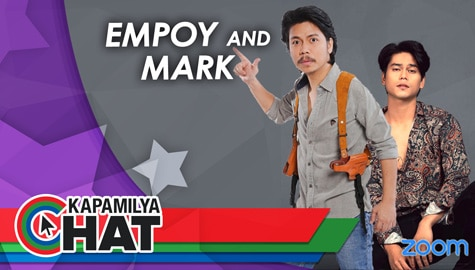 "Kapamilya Chat with Empoy and Mark Oblea for ""Dear Empoy"""