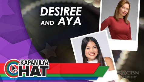 "Kapamilya Chat with Desiree del Valle and Aya Fernandez for ""Ang Sa Iyo Ay Akin"""