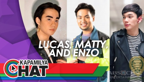 Kapamilya Chat with Lucas, Matty and Enzo