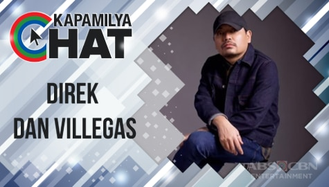 """Kapamilya Chat with Director Dan Villegas for """"Almost Paradise"""""""