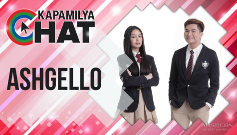 Kapamilya Chat with AshGello for He's Into Her