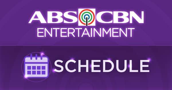 Schedules   ABS-CBN Entertainment