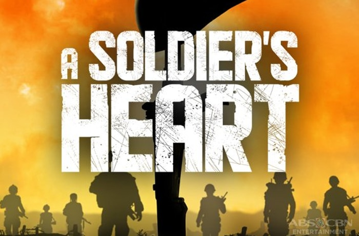 A Soldier's Heart ABS-CBN Entertainment