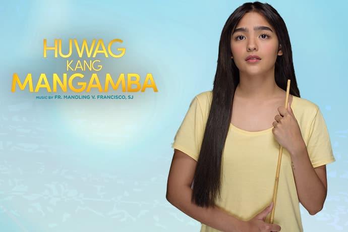 Andrea Brillantes Huwag Kang Mangamba