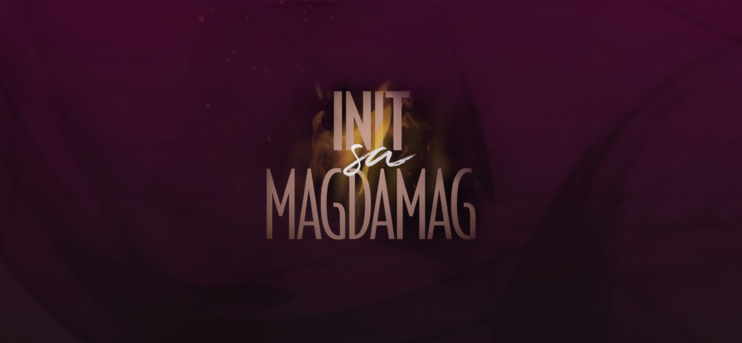 Init Sa Magdamag ABS-CBN Entertainment