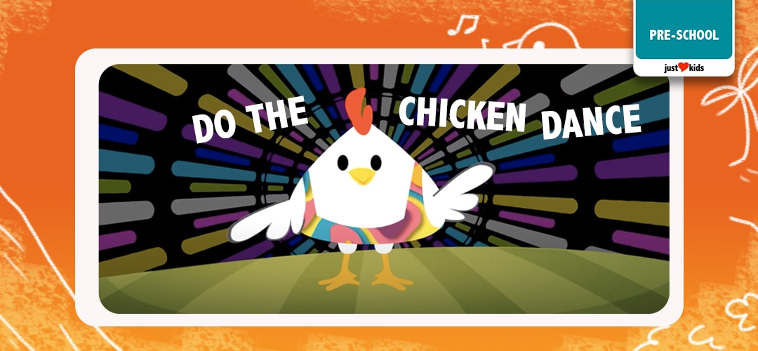 Let's flip and flap and do the chicken dance!