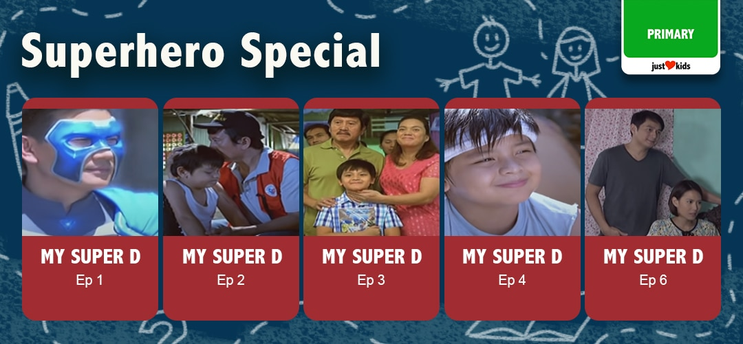 Superhero Special: My Super D