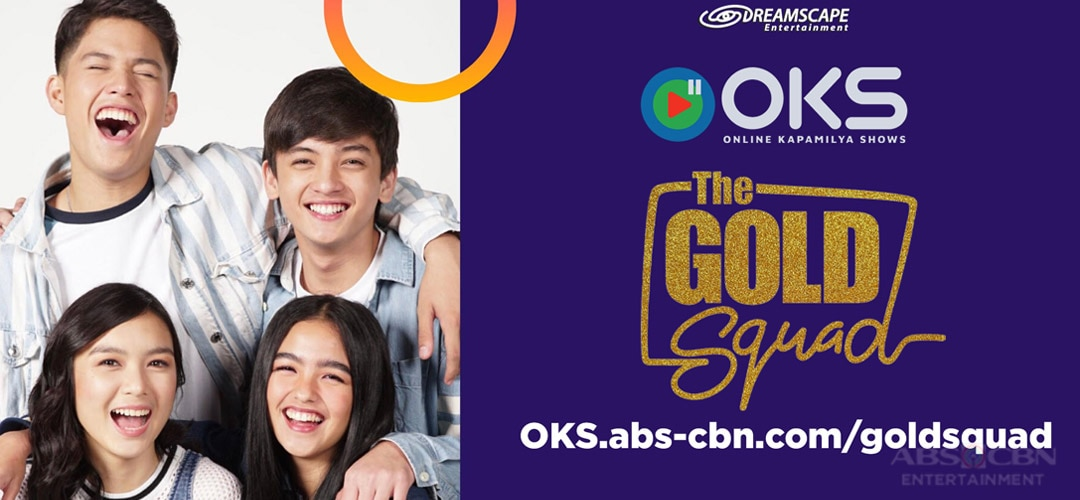 The Gold Squad Kadenang Ginto ABS-CBN Entertainment
