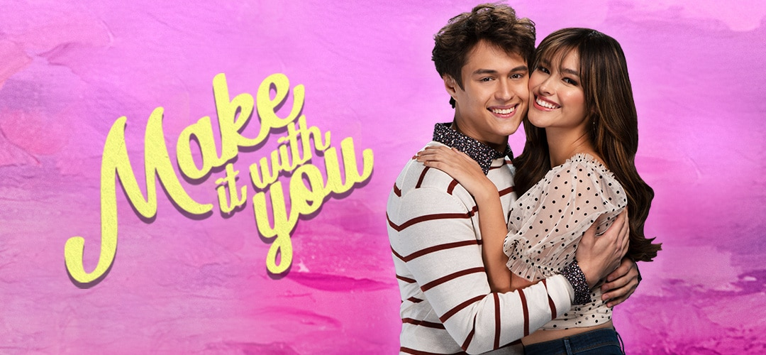 Make It With You ABS-CBN Entertainment