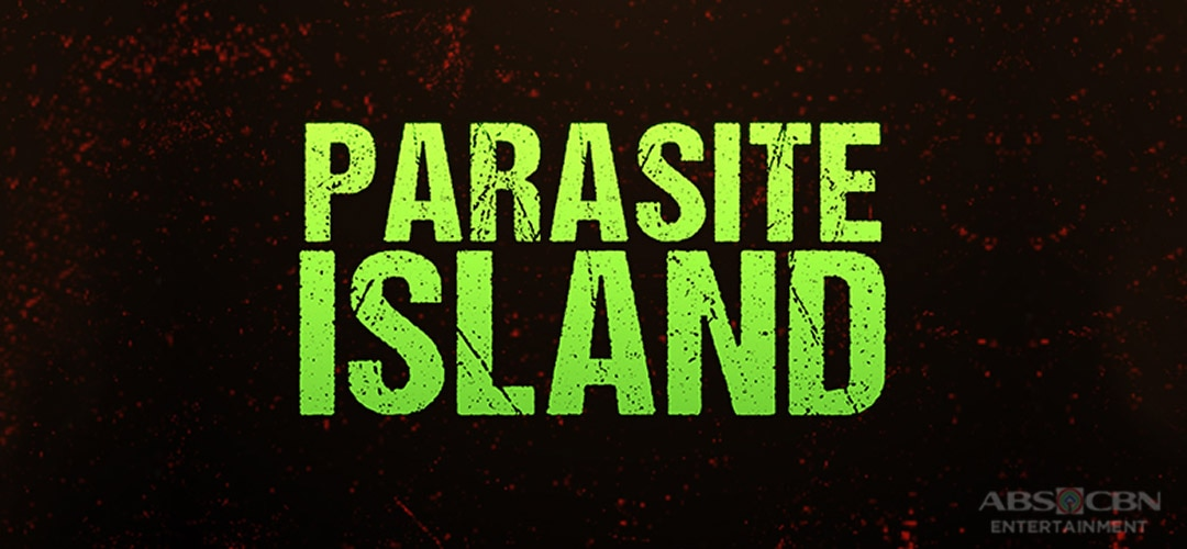 Parasite Island ABS-CBN Entertainment