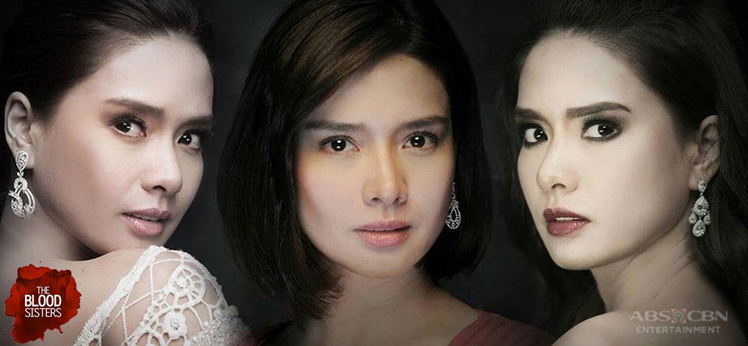 The Blood Sisters ABS-CBN Entertainment