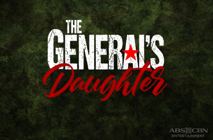 The General's Daughter ABS-CBN Entertainment