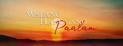 Walang Hanggang Paalam ABS-CBN Entertainment