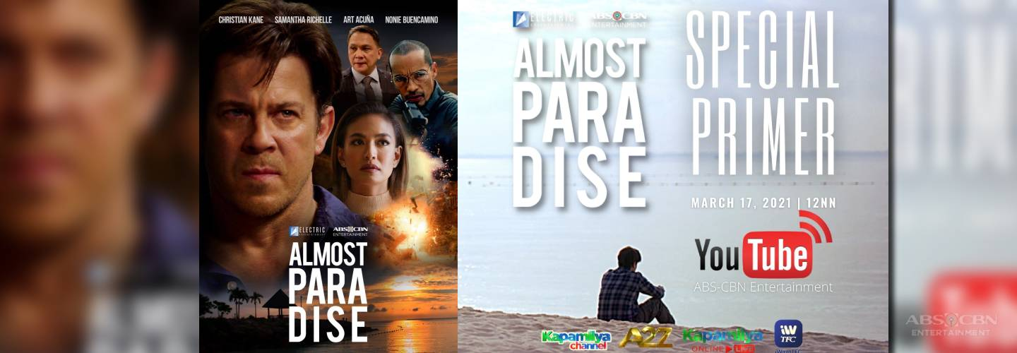 "ABS-CBN and Electric Entertainment's ""Almost Paradise"" makes PH debut on Sunday"