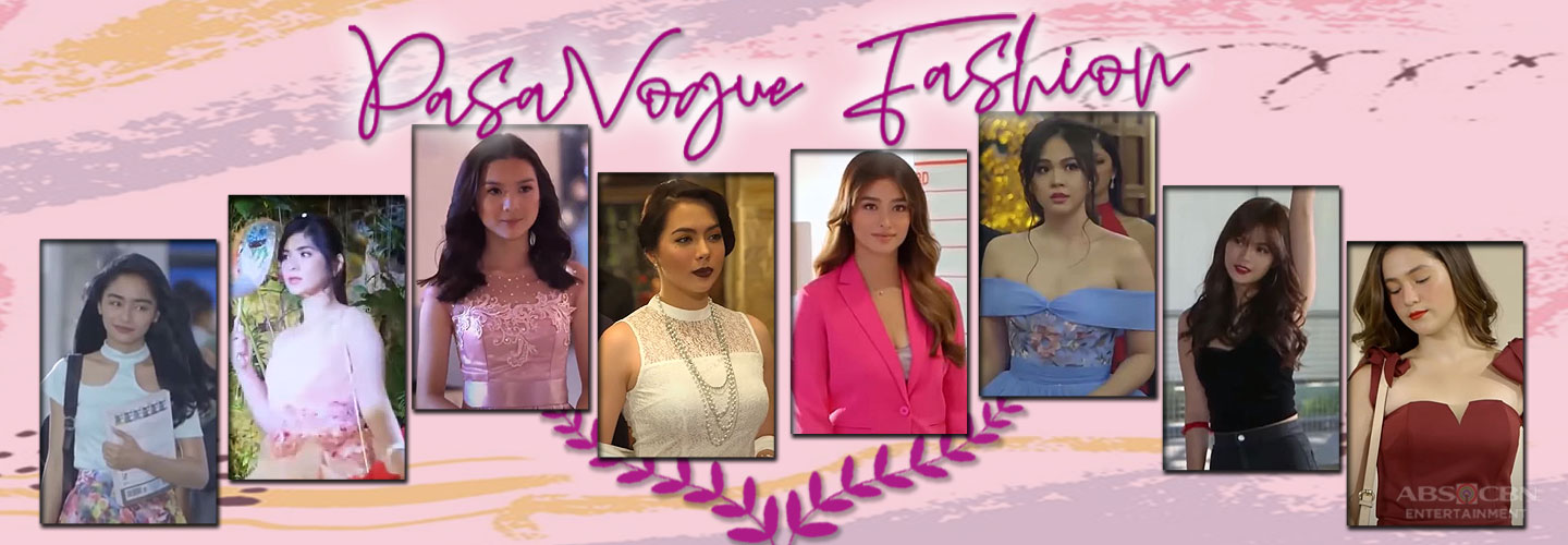 PasaVOGUE Fashion: How to look like a teleserye leading lady