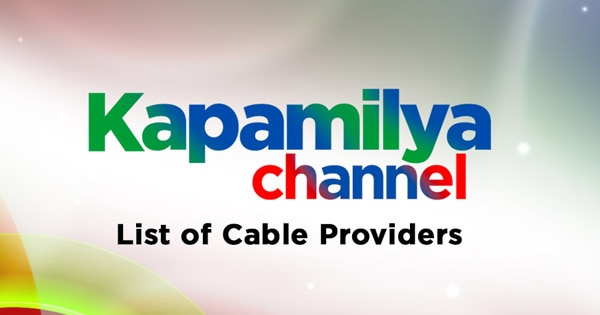 Kapamilya Channel: List of Cable Providers