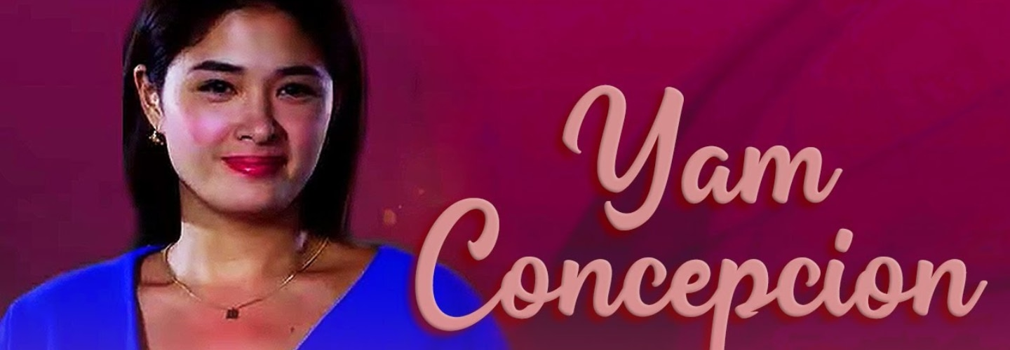 Yam Concepcion's remarkable rise as a topnotch Kapamilya leading lady
