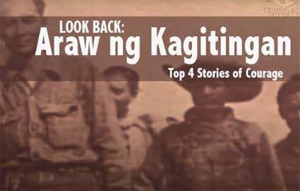 Araw Ng Kagitingan: Stories of Courage