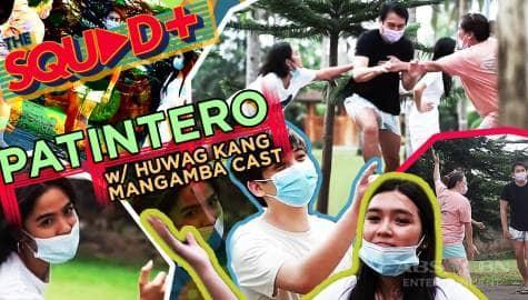 WATCH: Patintero with Huwag Kang Mangamba Cast   The Squad+ Image Thumbnail