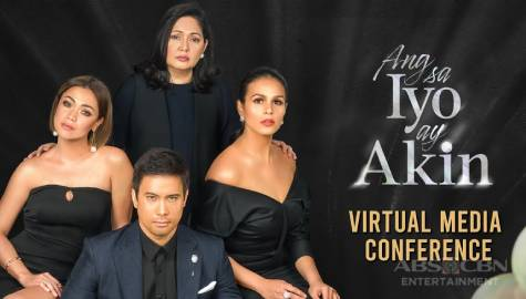 WATCH: Full coverage of 'Ang Sa Iyo ay Akin' Virtual Media Conference Image Thumbnail