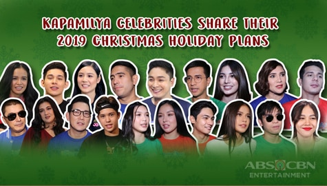 Kapamilya celebrities reveal their 2019 Christmas holiday plans Image Thumbnail