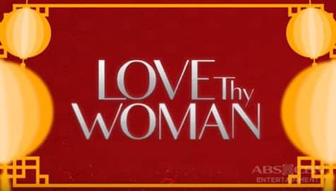 WATCH: Love Thy Woman, malapit na sa ABS-CBN! Image Thumbnail