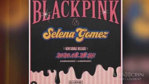 TV Patrol: Blackpink, makikipag-collaborate kay Selena Gomez para sa isang kanta Image Thumbnail