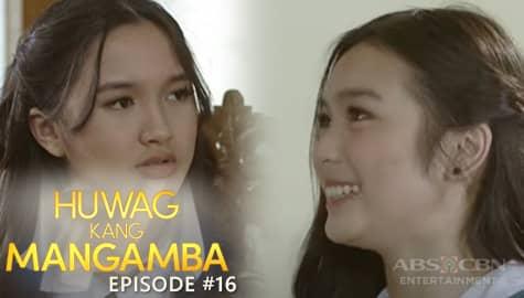 Huwag Kang Mangamba: Ang Simula ng Inggit ni Sofia kay Joy | Episode 16 Thumbnail