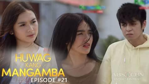 Huwag Kang Mangamba: Joy at Mira, sinubukan pigilan ang plano ni Hans | Episode 21 Image Thumbnail