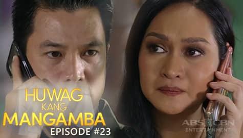 Huwag Kang Mangamba: Agatha, natakot sa paghahanap ni Samuel kay Fatima | Episode 23 Image Thumbnail