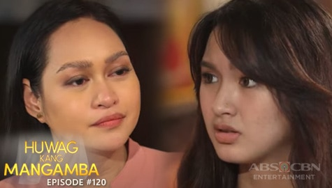 Huwag Kang Mangamba: Agatha, pinagtakpan ang katotohanan kay Sofia | Episode 120 Image Thumbnail