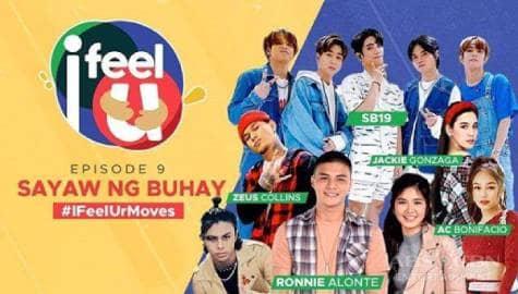 I Feel U Episode 9: SB19, Jackie Gonzaga, Zeus Collins, AC Bonifacio, Ken San Jose, Loisa Andalio & Ronnie Alonte Image Thumbnail