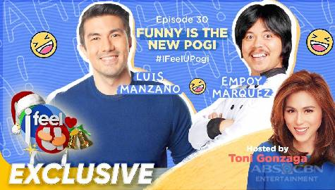 "I Feel U Episode 30: Kwentong ""Pogi"" with Luis Manzano and Empoy Marquez Image Thumbnail"