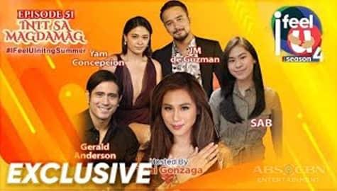 I Feel U Episode 51: Up-close and personal with Init Sa Magdamag stars Image Thumbnail