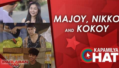 Kapamilya Chat with Majoy Apostol Nikko Natividad and Kokoy De Santos for Ipaglaban Mo