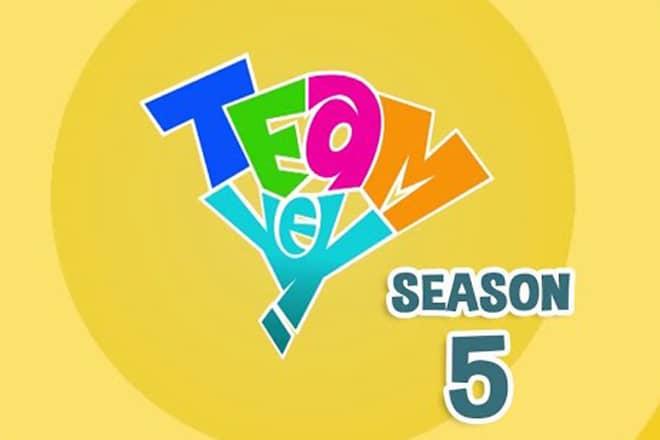 Team Yey Season 5