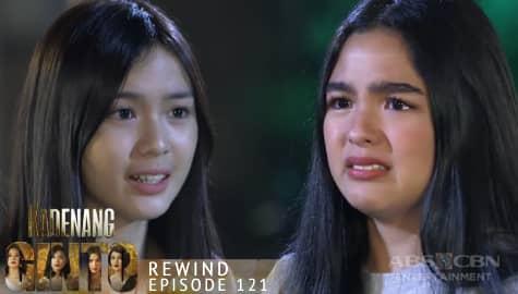 Kadenang Ginto: Cassie, ipinamukha ang pagkakamali ni Marga | Episode 121 Image Thumbnail