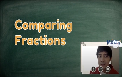 Mathdali Live | Comparing Fractions  Thumbnail