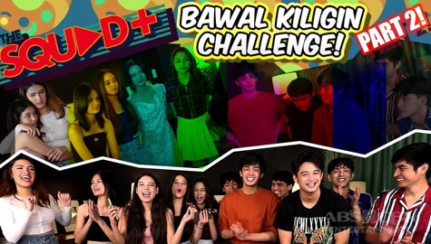 PART 2! Bawal Kiligin Challenge with  The Squad Plus Image Thumbnail