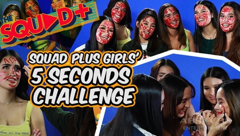 WATCH: 5 Seconds Challenge with the Girl Squad | The Squad+ Image Thumbnail