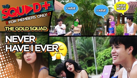WATCH: Never Have I Ever Challenge with The Gold Squad | The Squad+ Image Thumbnail