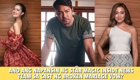 Star Magic Inside News: Ano ang napansin ng Star Magic Inside News team sa cast ng Broken Marriage Vow? Image Thumbnail