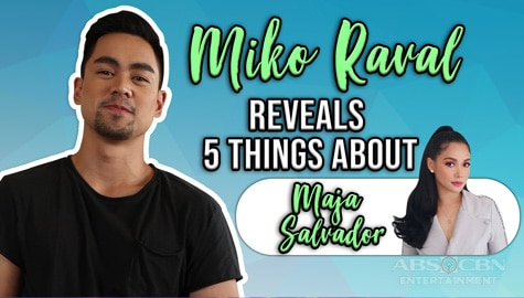 Miko Raval reveals 5 fun facts about Maja Salvador Image Thumbnail