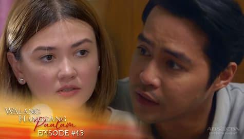 Walang Hanggang Paalam: Celine, tuloy ang pagdududa kay Anton  | Episode 43 Thumbnail